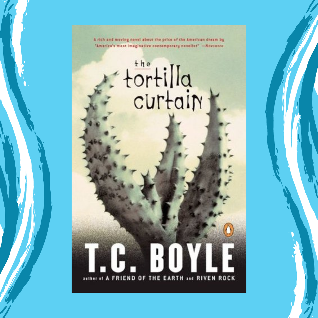 The Tortilla Curtain by T. C. Boyle Event Image