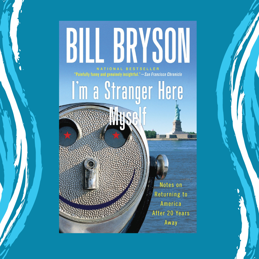 I'm a Stranger Here Myself by Bill Bryson Event Image