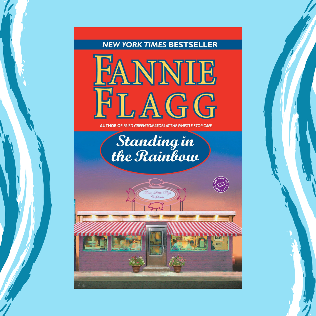 Standing in the Rainbow by Fannie Flagg Event Image