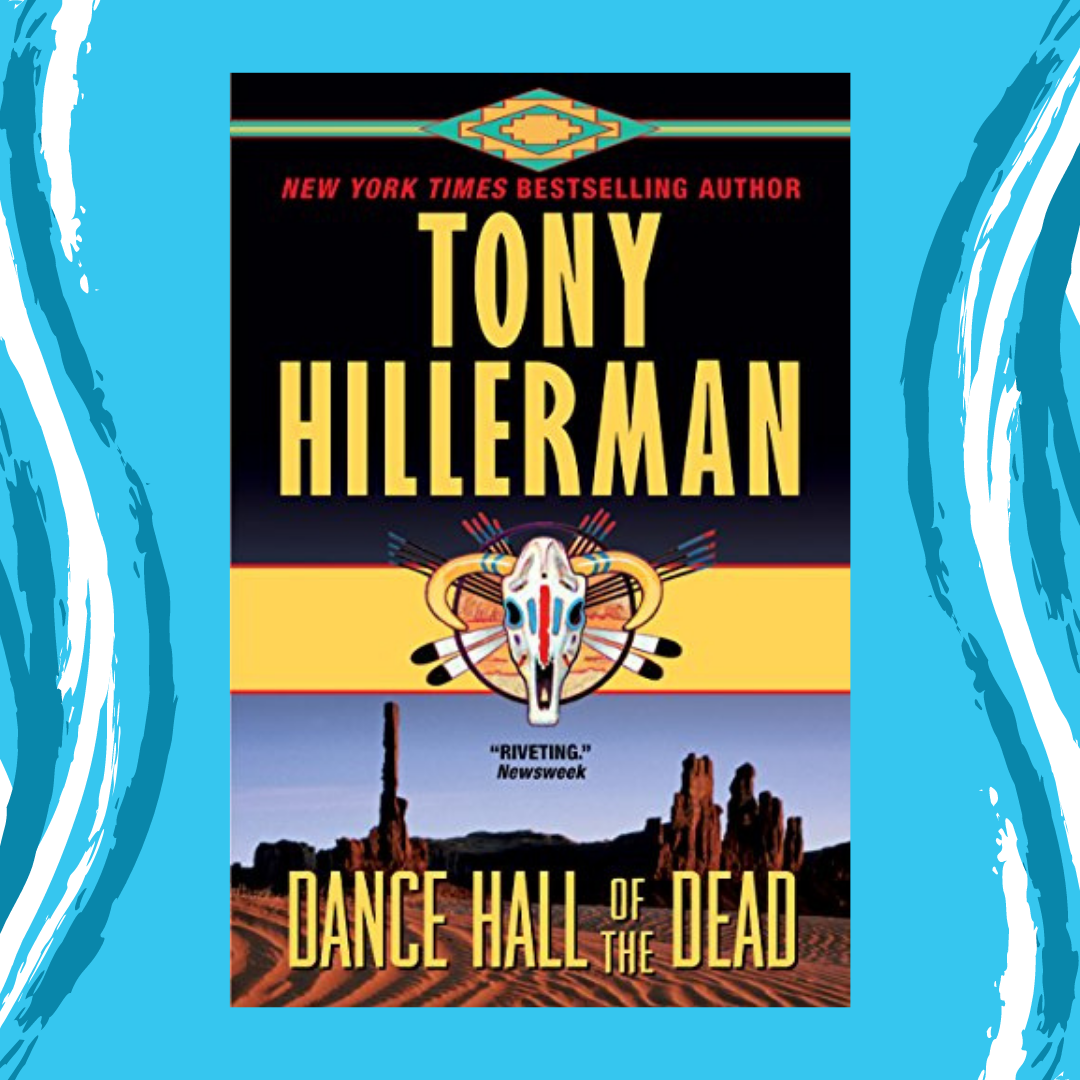 Online Program - Dance Hall of the Dead by Tony Hillerman Event Image