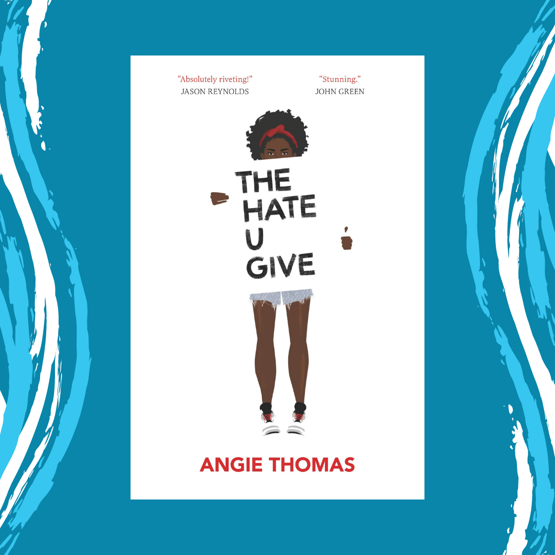 The Hate U Give by Angie Thomas Main Splash Image