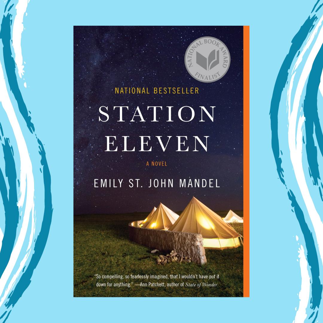 Station Eleven by Emily St. John Mandel Event Image