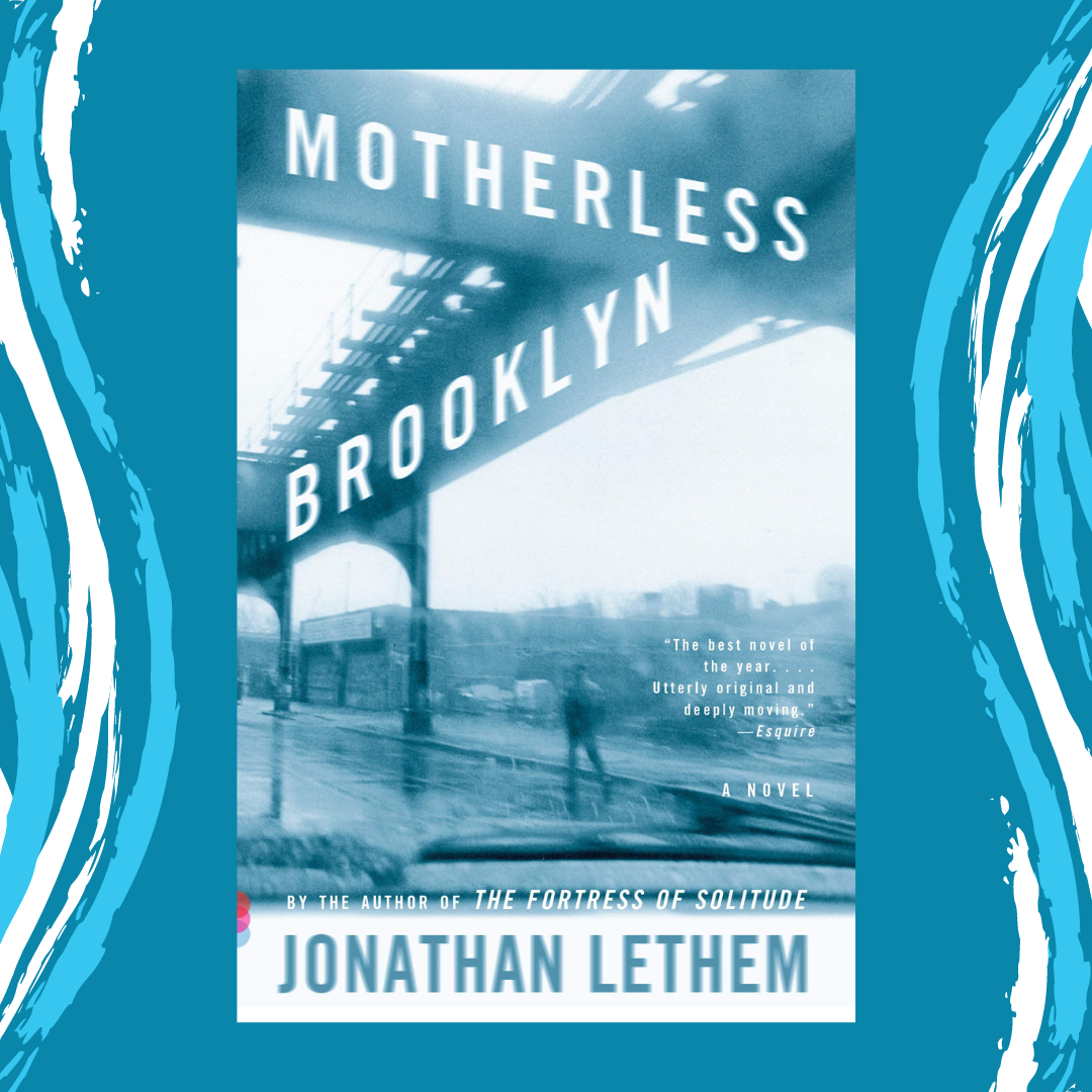 Online Program - Motherless Brooklyn by Jonathan Lethem Event Image