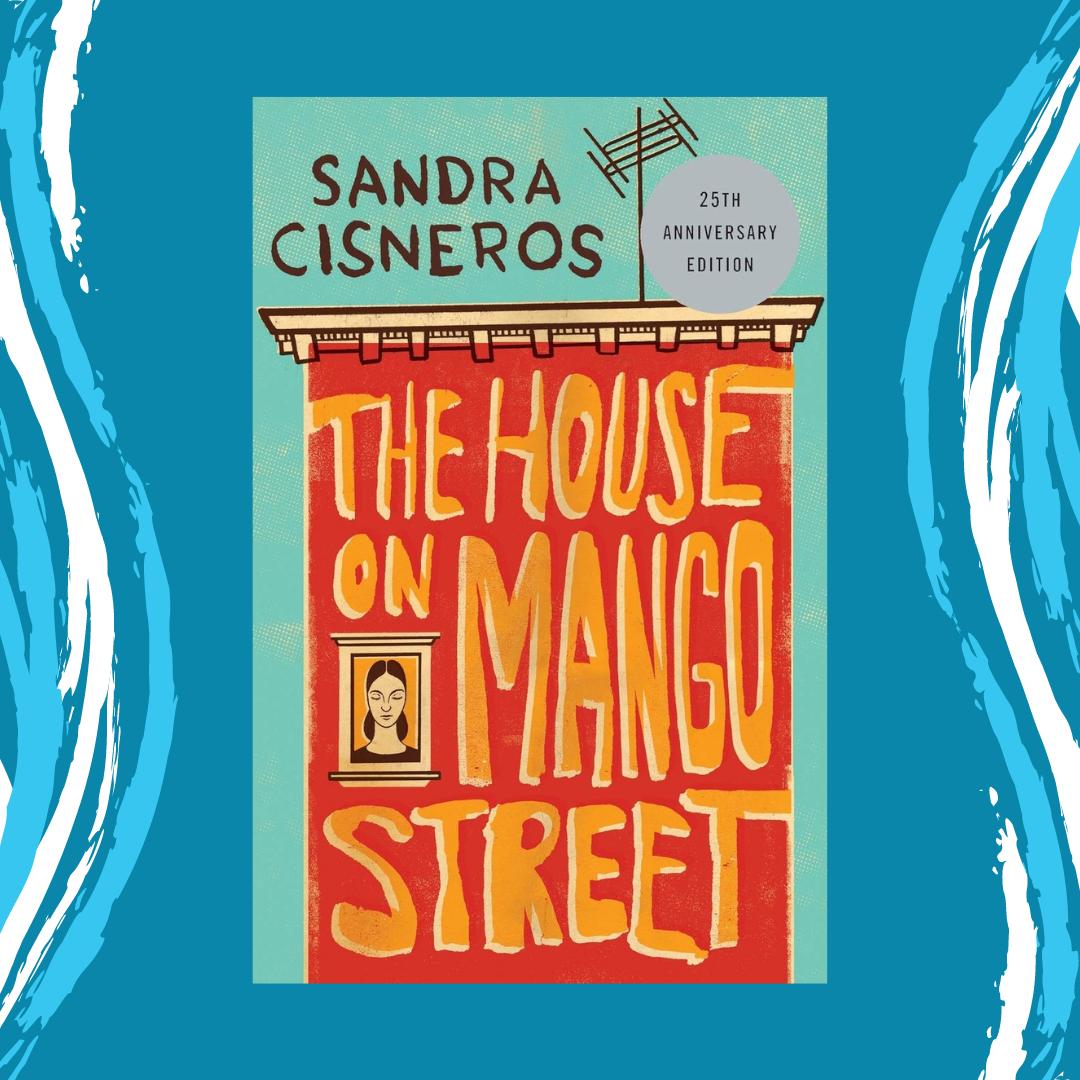 Online Program - The House on Mango Street by Sandra Cisneros Event Image