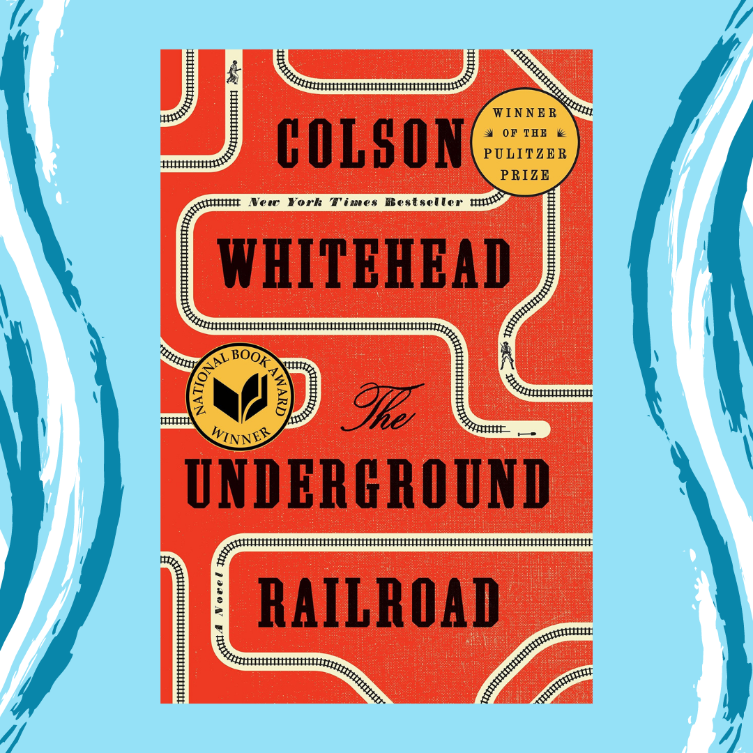 Online Program - The Underground Railroad by Colson Whitehead image
