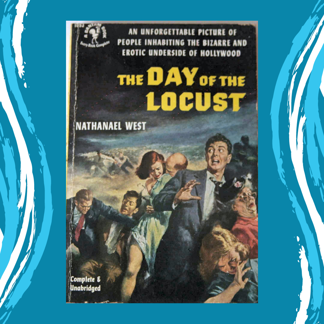 The Day of the Locust by Nathanael West Main Splash Image