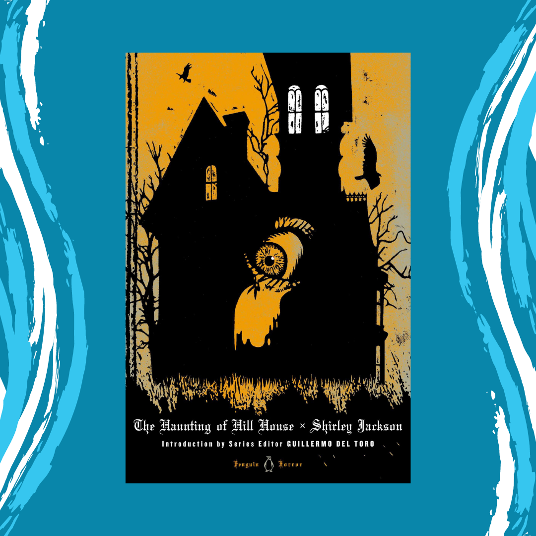 The Haunting of Hill House by Shirley Jackson Main Splash Image