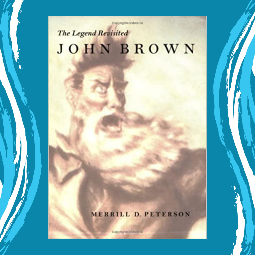 John Brown: The Legend Revisited by Merrill D. Peterson Event Image