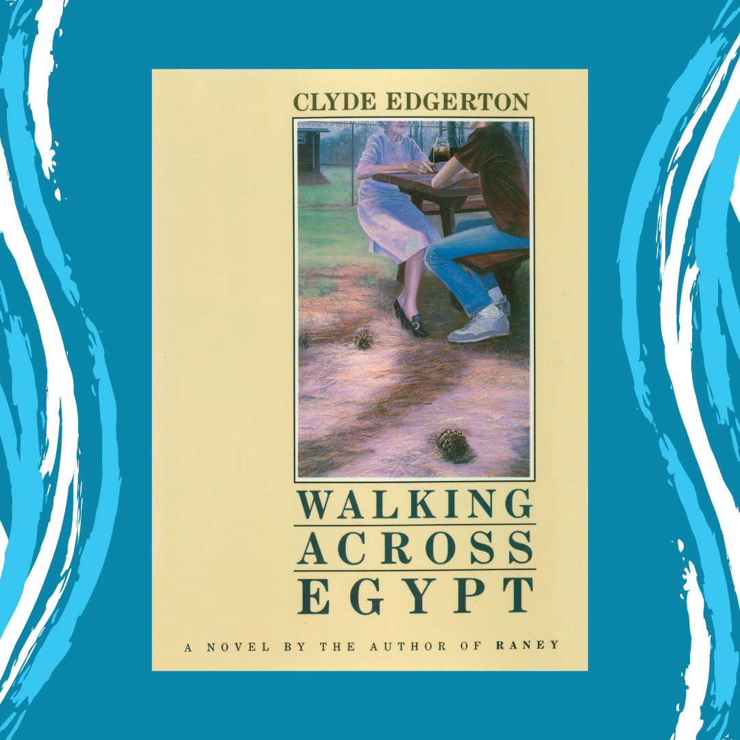 Walking Across Egypt by Clyde Edgerton Event Image