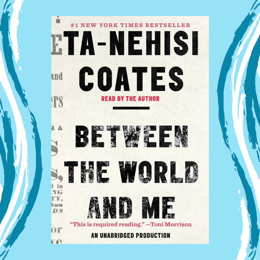 Between the World and Me by Ta-Nehisi Coates Event Image