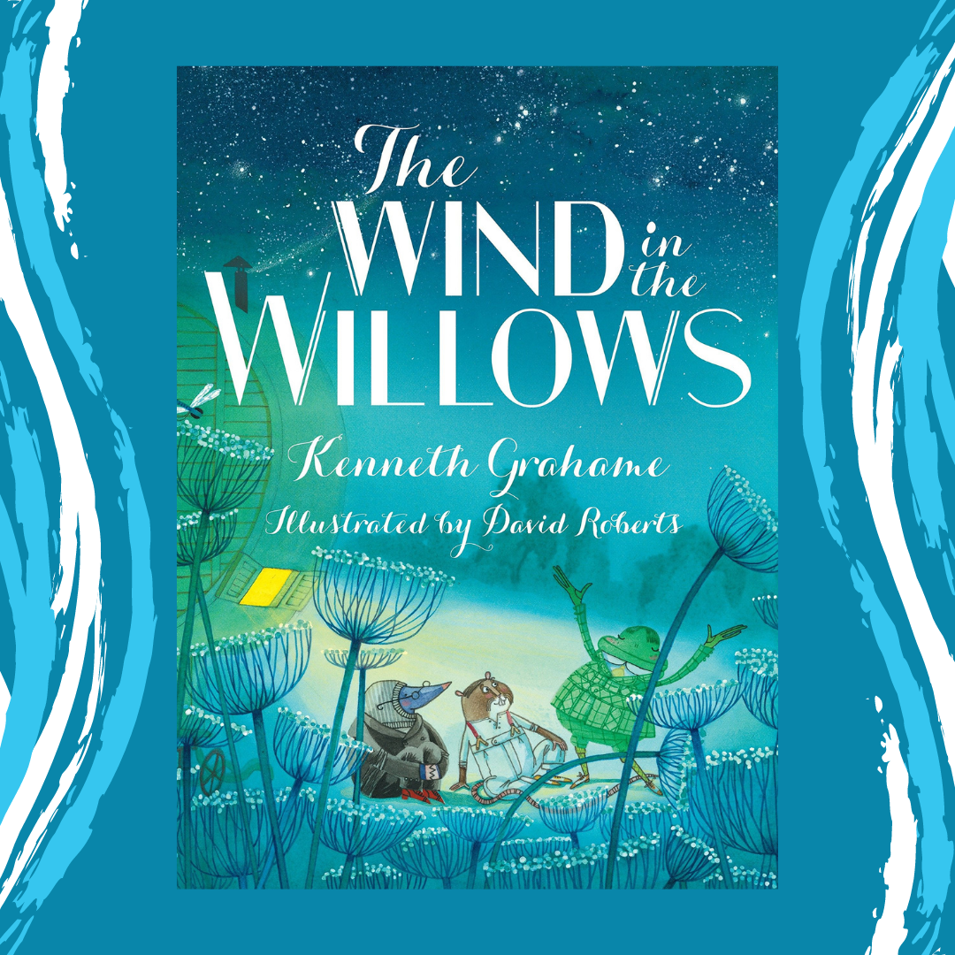 The Wind in the Willows by Kenneth Grahame Event Image