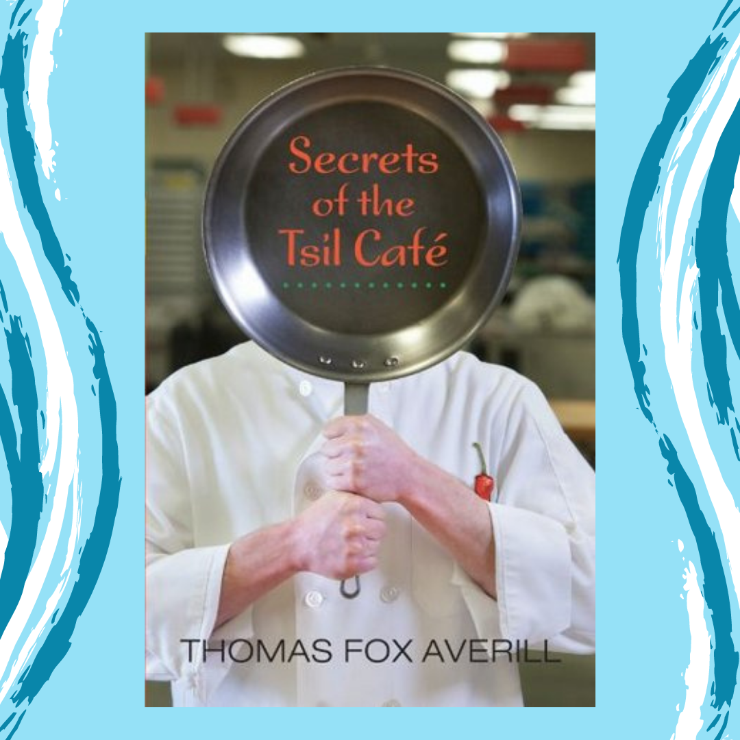 Secrets of the Tsil Cafe by Thomas Fox Averill Event Image